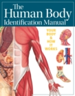 Human Body Identification Manual (Academic Edition) - Book