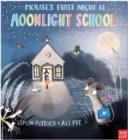 Mouse's First Night at Moonlight School - Book