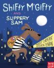 Shifty McGifty and Slippery Sam - Book