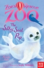 Zoe's Rescue Zoo: The Silky Seal Pup - eBook