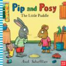 Pip and Posy: The Little Puddle - Book