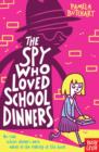 The Spy Who Loved School Dinners - Book