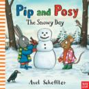 Pip and Posy: The Snowy Day - Book
