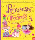 The Princess and the Presents - Book