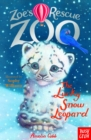 Zoe's Rescue Zoo: The Lucky Snow Leopard - eBook