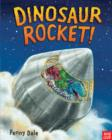 Dinosaur Rocket! - Book