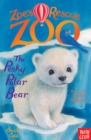 Zoe's Rescue Zoo: The Pesky Polar Bear - eBook