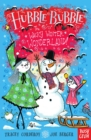 Hubble Bubble: The Wacky Winter Wonderland - Book