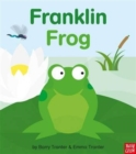 Rounds: Franklin Frog - Book