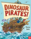 Dinosaur Pirates! - Book