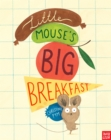 Little Mouse's Big Breakfast - Book