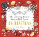 The Colouring Book of Beautiful Gift Boxes: Christmas - Book