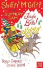 Shifty McGifty and Slippery Sam: Jingle Bells! : Two-colour fiction for 5+ readers - Book
