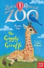 Zoe's Rescue Zoo: The Giggly Giraffe - Book