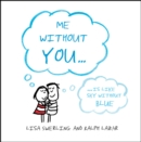 Me Without You - eBook