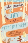 Son of Serge Bastarde : Mayhem in the Antiques Markets of Rural France - eBook