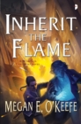 Inherit the Flame : The Scorched Continent Book Three - eBook