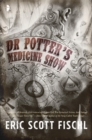 Dr. Potter's Medicine Show - eBook