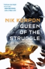 Queen of the Struggle : THE MEMORY THIEF BOOK II - Book