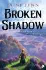Broken Shadow : Shadowlands Book II - Book
