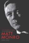 Matt Monro : The Singer's Singer - Book