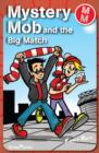 Mystery Mob and the Big Match - eBook