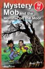 Mystery Mob and the Monster on the Moor - eBook