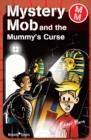 Mystery Mob and the Mummy's Curse - eBook