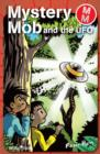 Mystery Mob and the UFO - eBook