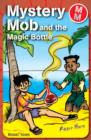 Mystery Mob and the Magic Bottle - eBook