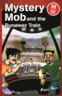Mystery Mob and the Runaway Train - eBook