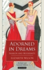 Adorned in Dreams : Fashion and Modernity - eBook