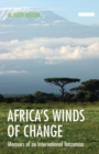 Africa's Winds of Change : Memoirs of an International Tanzanian - eBook