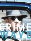 Crime Wave : The Filmgoers' Guide to the Great Crime Movies - eBook
