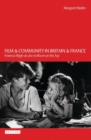Film and Community in Britain and France : From La R gle Du Jeu to Room at the Top - eBook