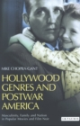 Hollywood Genres and Postwar America : Masculinity, Family and Nation in Popular Movies and Film Noir - eBook
