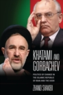 Khatami and Gorbachev : Politics of Change in the Islamic Republic of Iran and the USSR - eBook