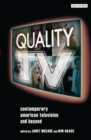 Quality TV : Contemporary American Television and Beyond - eBook
