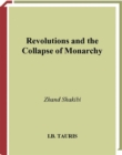 Revolutions and the Collapse of Monarchy : Human Agency and the Making of Revolution in France, Russia and Iran - eBook