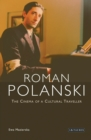 Roman Polanski : The Cinema of a Cultural Traveller - eBook