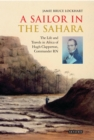 A Sailor in the Sahara : The Life and Travels in Africa of Hugh Clapperton, Commander RN - eBook