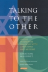 Talking to the Other : Jewish Interfaith Dialogue with Christians and Muslims - eBook