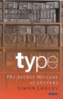 Type : The Secret History of Letters - eBook