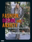 Fashion, Desire and Anxiety : Image and Morality in the Twentieth Century - eBook