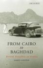 From Cairo to Baghdad : British Travellers in Arabia - eBook