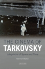 The Cinema of Tarkovsky : Labyrinths of Space and Time - eBook