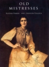 Old Mistresses : Women, Art and Ideology - eBook