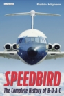 Speedbird : The Complete History of BOAC - eBook