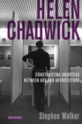 Helen Chadwick : Constructing Identities Between Art and Architecture - eBook