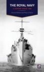 The Royal Navy : A History Since 1900 - eBook